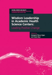 wisdom leadership in academic health science centers