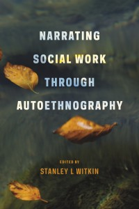 narrating social work through autoethnography