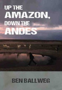 up the amazon, down the andes