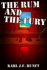 the rum and the fury