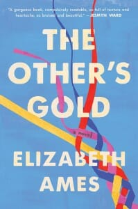 "Front cover of the book, ""The Other's Gold"" by Elizabeth Ames"