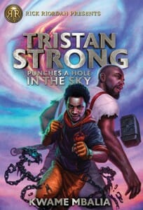 Book cover for Tristan Strong Punches a Hole in the Sky, by Kwame Mbalia
