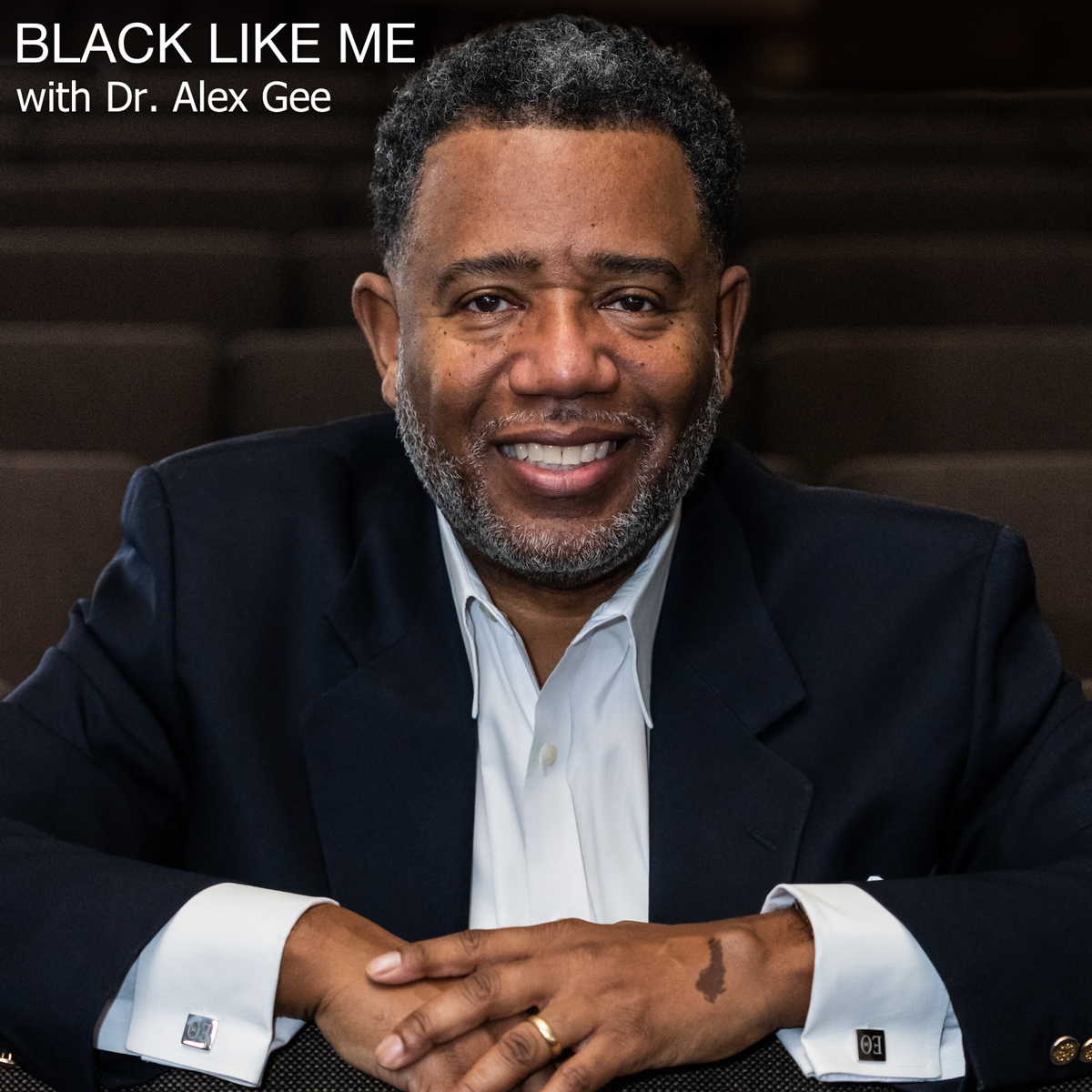 """""""Black Like Me"""" podcast cover photo featuring Alex Gee"""