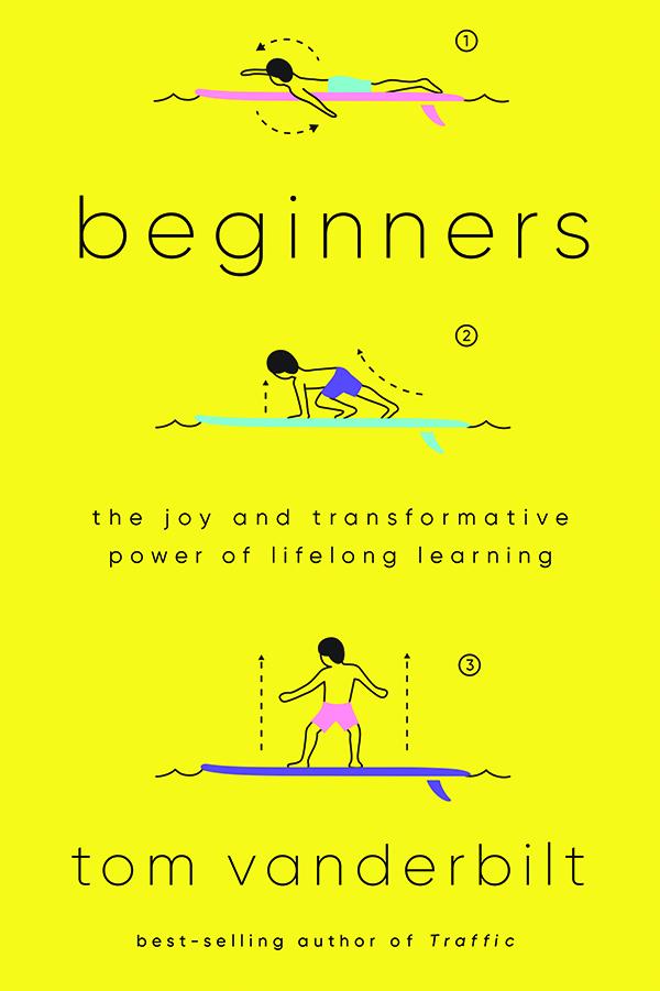 Book cover of Beginners by Tom Vanderbilt
